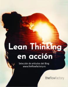 Blog. Lean Thinking en acción www.theflowfactory.es