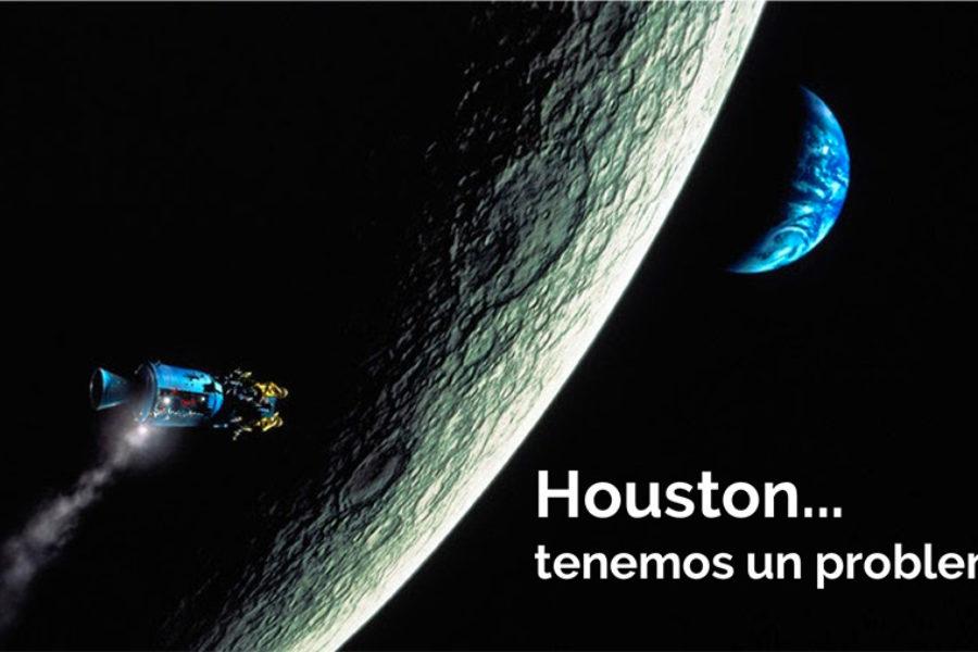 Houston… tenemos un problema
