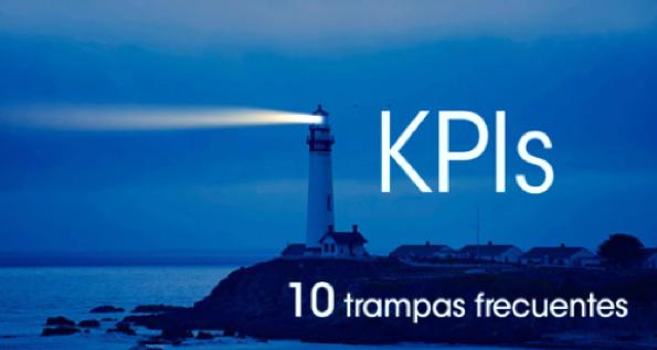 KPIs: 10 trampas frecuentes en la gestión de los indicadores