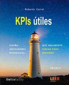 Libro KPIs útiles. Diseña indicadores operativos que realmente sirvan para mejorar