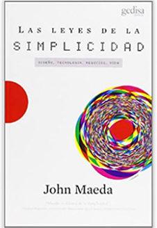 Las leyes de la Simplicidad. John Maeda