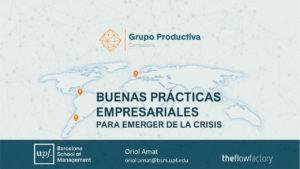 Buenas prácticas empresariales para emerger de la crisis. Oriol Amat