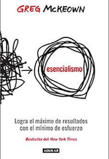 Esencialismo: Greg McKeown