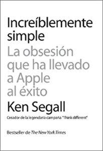 Increíblemente simple. Ken Segall
